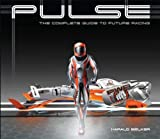 PULSE: the complete guide to future racing by Harald Belker (2011-07-27)