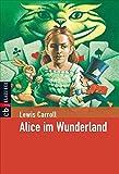 Alice im Wunderland (Klassiker der Kinderliteratur, Band 30)