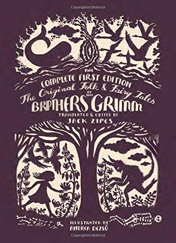 The Original Folk and Fairy Tales of the Brothers Grimm: The Complete First Edition por Jacob Grimm