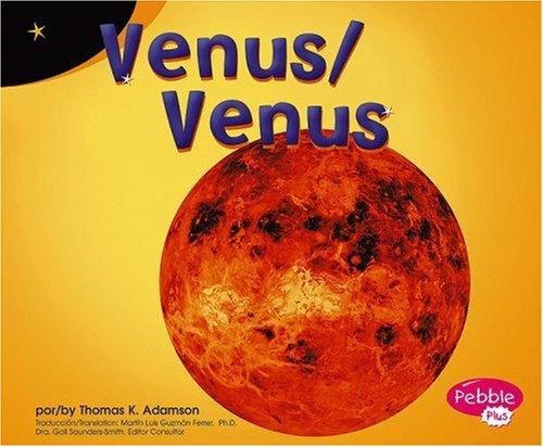 Venus/Venus (Pebble Plus Bilingual) por Thomas K. Adamson