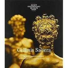 Cellinis Saliera: Die Biographie eines Kunstwerks (Schriften des Kunsthistorischen Museums)
