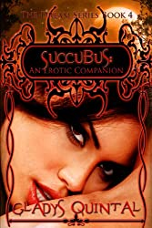 Succubus: An Erotic Companion (The Dream Series Book 4)