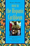 Image de Music in the Hispanic Caribbean: Experiencing Music, Expressing Culture