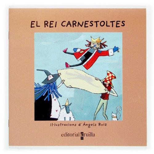 El rei Carnestoltes (Vull llegir!) por Núria Font i Ferré