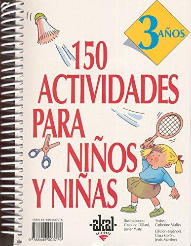 150 actividades para niños y niñas de 3 años (Libros de actividades) por Catherine Vialles