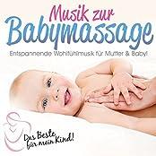 Das Beste für Mein Kind:Musik zur Babymassage