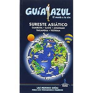 Sureste Asiático: GUÍA AZUL SURESTE ASIATICO (Camboya, Laos, Myanmar, Tailandia y Vietnam) 13