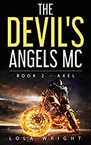 The Devil's Angels MC Book 2 - Axel (English Edit