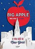 Big Apple - Le vrai goût de New York