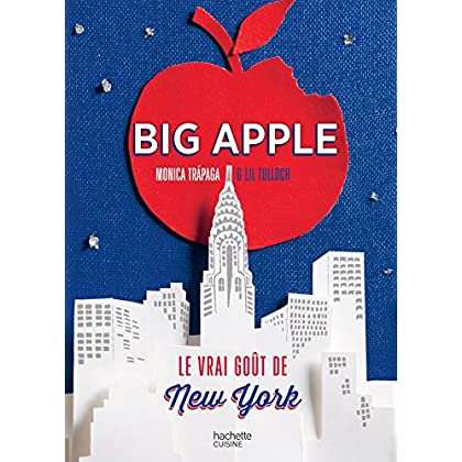 Big Apple: Le vrai goût de New York