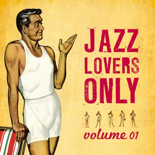 Various - The Only Jazz Album You'll Ever Need!