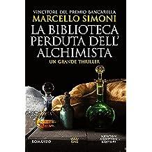 La biblioteca perduta dell\'alchimista (Il mercante di libri maledetti Vol. 2) (Italian Edition)