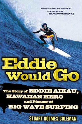Story of Eddie Aikau, Hawaiian Hero and Pioneer of Big Wave Surfing (English Edition) ()