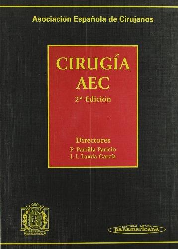 Asociación Española de Cirujanos. Cirugía AEC por Pascual Parrilla Paricio
