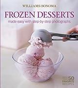 Williams-Sonoma Mastering: Frozen Desserts by Melanie Barnard (2006-04-25)
