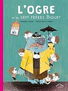 """Afficher """"L'ogre et les sept frères Biquet"""""""