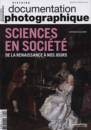 Sciences et société. De la Renaissance à nos jours par Van Damme Stéphane