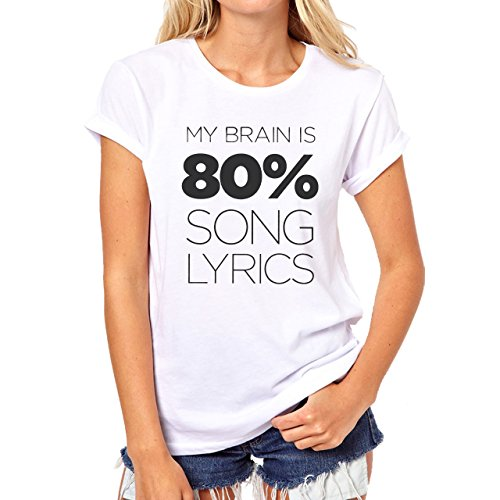My Brain Is 80 Percent Song Lyrics Damen T-Shirt Weiß