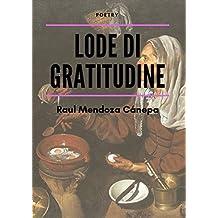Lode di gratitudine (Italian Edition)