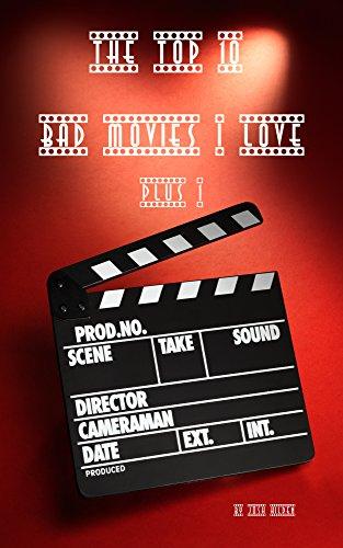 The top 10 bad movies i love plus 1 ebook josh hilden gypsy heart the top 10 bad movies i love plus 1 by hilden josh fandeluxe Gallery