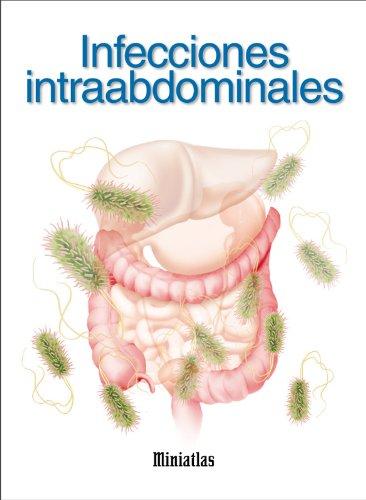 Miniatlas Infecciones intraabdominales por Luis Raúl Lépori
