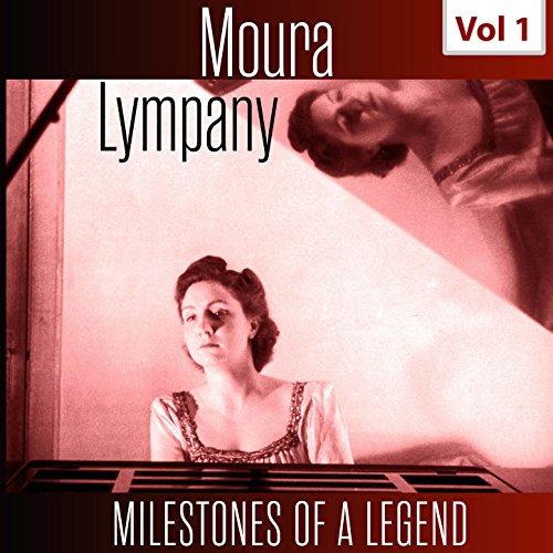 Milestones of a Legend - Moura Lympany, Vol. 1