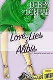 Love, Lies and Alibis (Love, Lies and More Lies Book 3)