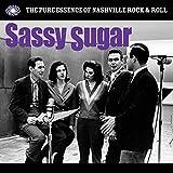 Sassy Sugar (Pure Essence of Nashville Rock &Roll) [Vinyl LP]