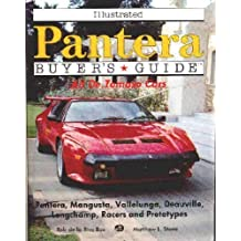 Illustrated Pantera Buyers Guide: All De Tomaso Cars (Illustrated Buyer's Guide) by Rive Box, Rob De LA, Stone, Matthew L. (1991) Paperback