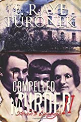 Compelled To Murder II: Steven's Lineage Paperback