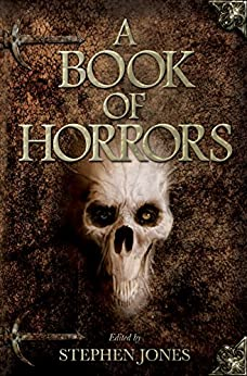 A Book of Horrors by [Jones, Stephen]