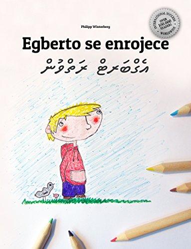 Egberto se enrojece/އެގްބަރޓް ރަތްވުން: Libro infantil ilustrado español-dhivehi/maldivo (Edición bilingüe)