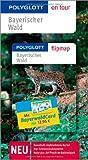 Bayerischer Wald - Polyglott on tour - Reiseführer - Mit BayerwaldCard - Barbara Kreißl