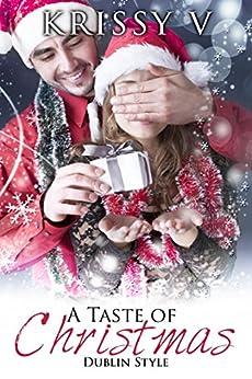 A Taste of Christmas: Dublin Style by [V, Krissy]