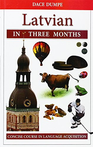 Latvian in Three Months: A Concise Course (Abc Company Trading)