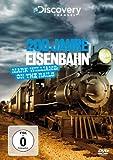 200 Jahre Eisenbahn - Mark Williams: On the Rails (Discovery Channel)