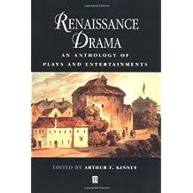 Renaissance Drama: An Anthology of Plays and Entertainments (Blackwell Anthologies)