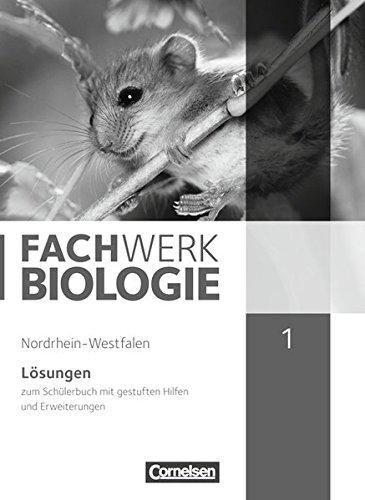 Fachwerk Biologie - Nordrhein-Westfalen: Band 1 - Lösungen zum Schülerbuch: Mit gestuften Hilfen und Erweiterungen