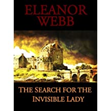 The Search for the Invisible Lady (English Edition)