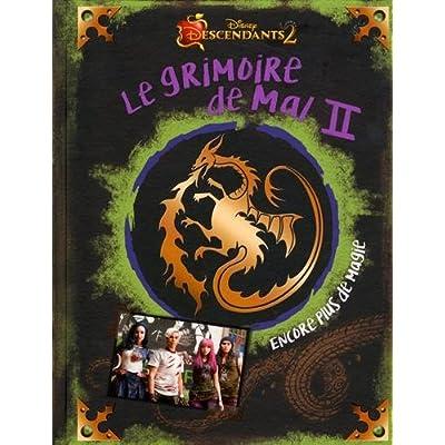 DESCENDANTS - Grimoire de Mal 2 - Encore plus de magie - Disney