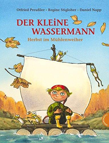 Preisvergleich Produktbild Der kleine Wassermann, Herbst im Mühlenweiher