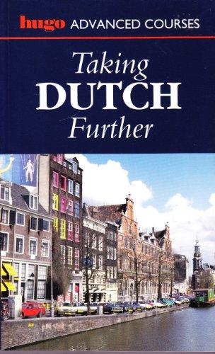 Taking Dutch Further