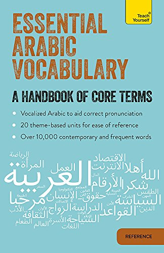 Essential Arabic Vocabulary: A Handbook of Core Terms (Teach Yourself)