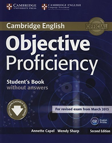 Objective Proficiency Student's Book without Answers with Downloadable Software 2nd edition by Capel, Annette, Sharp, Wendy (2014) Paperback