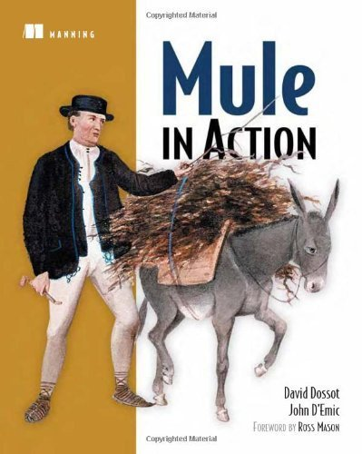Mule in Action by David Dossot (2009-08-07)