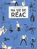 """Afficher """"Ma vie de réac n° 2<br /> Violences contemporaines"""""""