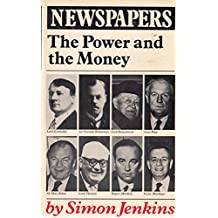 Newspapers: The Power and the Money