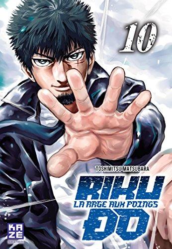 Riku-do, La rage aux poings Edition simple Tome 10