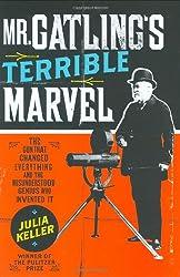 Mr Gatling's Terrible Marvel