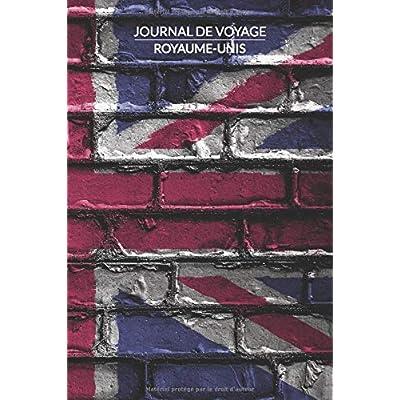 Journal de Voyage | Royaume-Uni: Carnet ligne, 120 pages, 15.2 x 22.9 cm, Carnet de Voyage, Journal intime, Cahier mémoire, Thème: Royaume-Uni